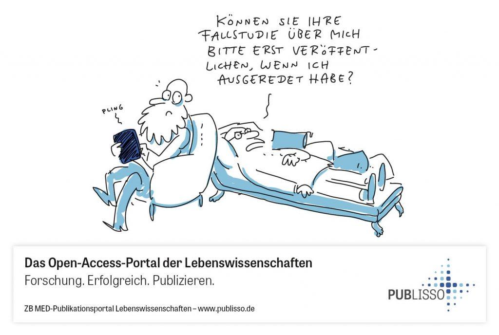 Patient liegt auf der Couch, ein Therapeut (Ähnlichkeit mit Siegmund Freund) schreibt online mit. Patient sagt: Können Sie Ihre Fallstudie über mich bitte erst veröffentlichen, wenn ich ausgeredet habe?